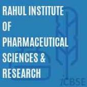 Rahul Institute of Pharmaceutical Sciences & Research